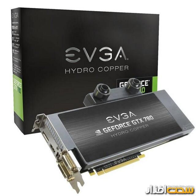 کارت گرافیک EVGA GTX 780 HydroCopper برای پرواز فریم ها