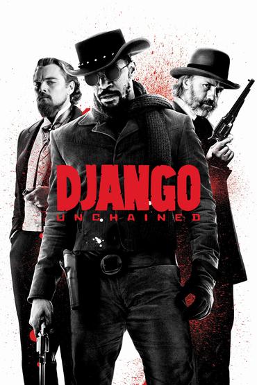 فیلم هایی که قبل از مرگ باید دید (Django Unchained 2012)