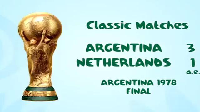 بازی های کلاسیک؛ آرژانتین 3 - 1 هلند (فینال جام جهانی 1978)